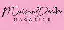 MaisonDecor : Source #1 des conseils et idées décoration Maison & Extérieur
